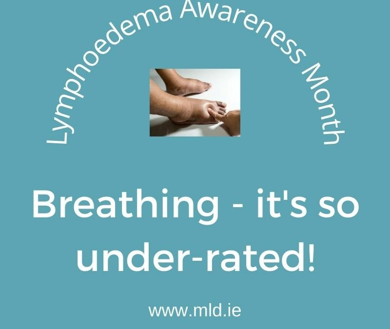 Lymphedema Awareness Month Tips: Breath!