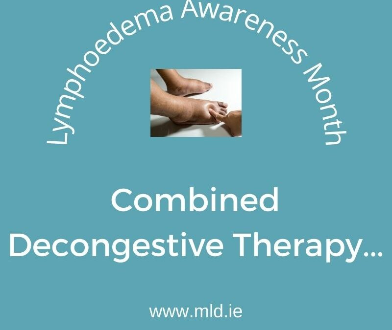 Lymphedema Awareness Month Tips: CDT
