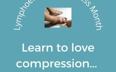 Lymphedema Awareness Month Tips: Compression