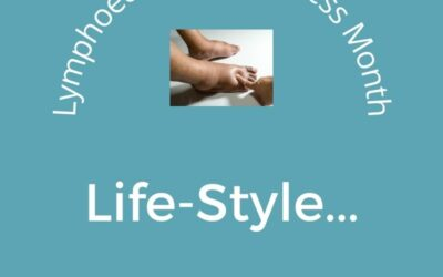 Lymphedema Awareness Month Tips: It's a Lifestyle